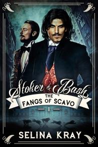 Stoker&Bash1_FangsOfScavo_SelinaKray_FINAL